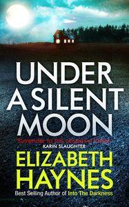Under A Silent Moon ElizabethHaynes