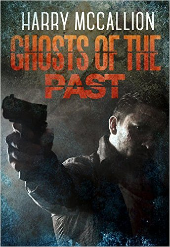 Ghosts of the Past Harry McCillion