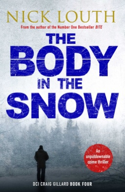 The Body In The Snow. Nick Louth