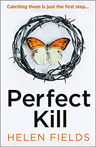 Perfect Kill. Helen Fields