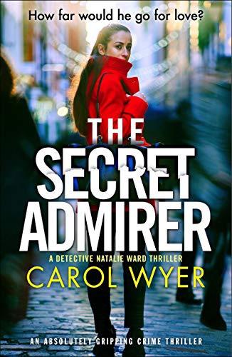 THE SECRET ADMIRER. CAROLWYER