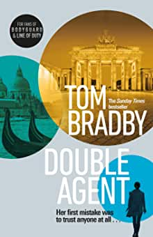 Double Agent. Tom Bradby