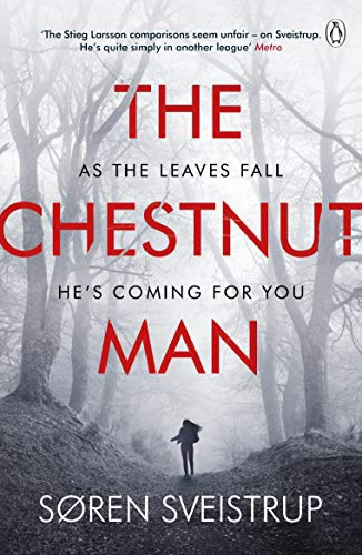 THE CHESTNUT MAN. Soren Sveistrup