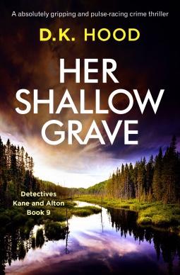 Her Shallow Grave. D.K.Hood