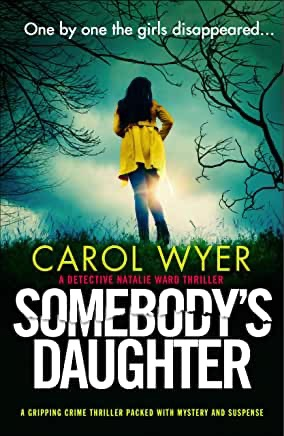 Somebody's Daughter. Carol Wyer