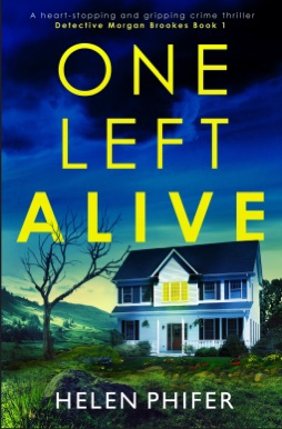 One Left Alive. Helen Phifer