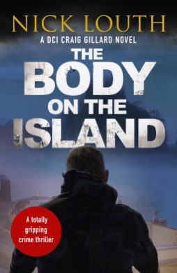 The Body on the Island. Nick Louth