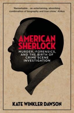 American Sherlock.   Kate WinklerDawson