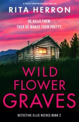 Wild Flower Graves. RitaHerron
