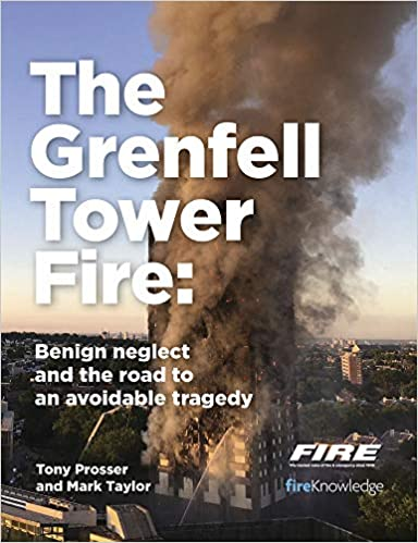 The Grenfell Tower Fire: Benign Neglect and the Road to Avoidable Tragedy