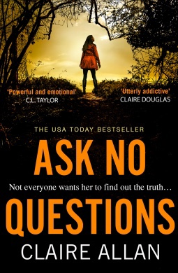 Ask No Questions. Claire Allan