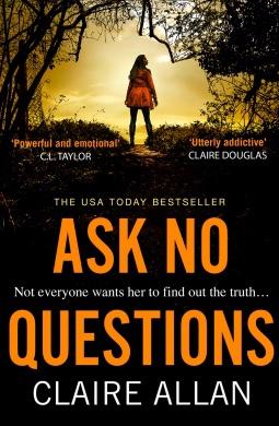 Ask No Questions. ClaireAllan