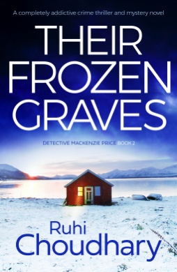 Their Frozen Graves. Ruhi Choudhary