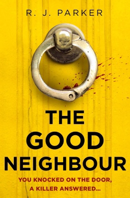 The Good Neighbour. R.J Parker