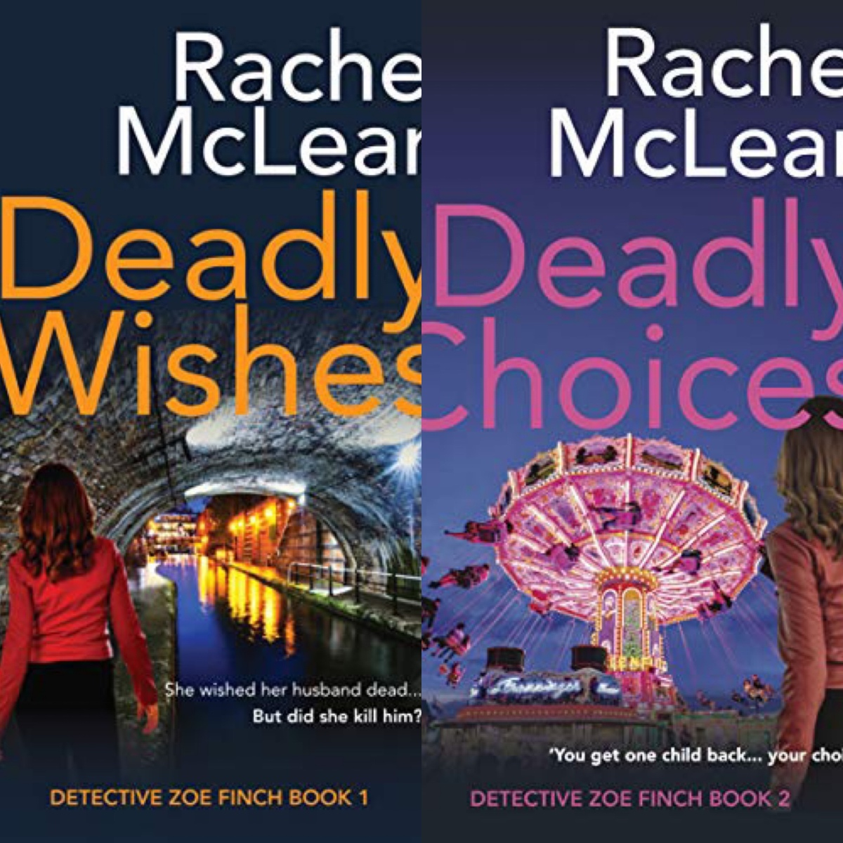 Deadly Wishes & Deadly Choices. Rachel McLean
