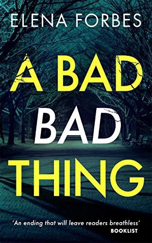 A Bad Bad Thing. ElenaForbes