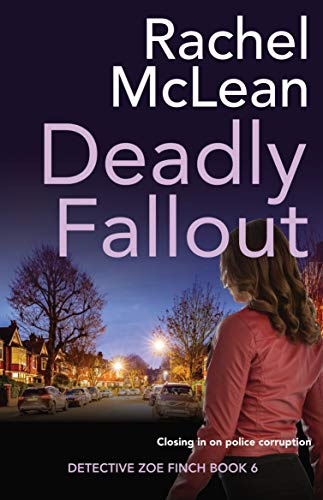 Deadly Fallout. RachelMcLean