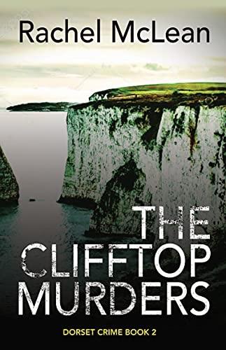 The Cliff Top Murders. RachelMcLean