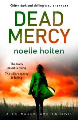 Dead Mercy. NoelleHolten