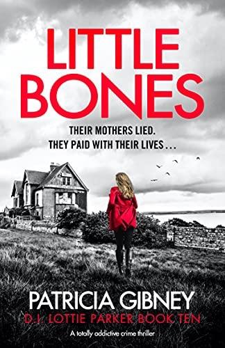 Little Bones. PatriciaGibney
